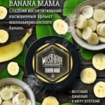 MUST HAVE - BANANA MAMA